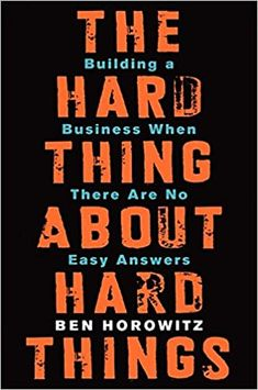 The Hard Thing About Hard Things: Building a Business When There Are No Easy Answers from Dymocks online bookstore. Building a Business When There are No Easy Answers. HardCover by Ben Horowitz Business Intelligence, Good Books, Books To Read, Buy Books, Management Books, Property Management, Building A Business, Book Sites, Start Ups