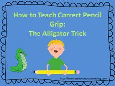 Teaching pencil grip to preschool and kindergarten -the alligator trick.  Visit:  http://www.sightandsoundreading.com for more resources