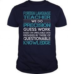 Awesome Tee For Foreign Language Teacher #hoodie #Tshirt. BUY NOW => https://www.sunfrog.com/LifeStyle/Awesome-Tee-For-Foreign-Language-Teacher-99698911-Navy-Blue-Guys.html?id=60505