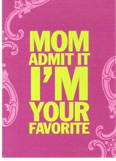 for my mom...considering im her only lol