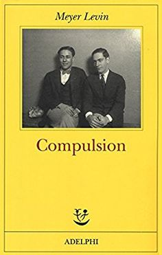 Amazon.it: Compulsion - Meyer Levin, G. Pannofino - Libri