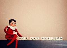 """Announcing Arrival of Elf... I think I need to start the """"Elf on the Shelf"""" tradition. Seem fun after seeing the ideas others come up with."""