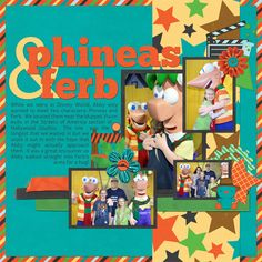 Disney's Phineas & Ferb digital scrapbooking layout idea featuring the kit What Are We Doing Today? by Joyful Expressions #joyfulexpressions