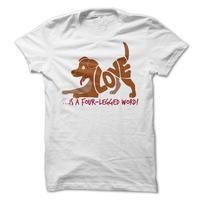 28 T-Shirts Only Serious Dog Lovers Would Wear! - 22 T-Shirts Only Serious Dog Lovers Would Wear – Would You? Love is a four legged word(: - Wedding Day Shirts, Bridal Party Shirts, Bride Shirts, Bachelorette Party Shirts, Sweatshirt Outfit, Country Shirts, Cool T Shirts, Tee Shirts, Xmas Shirts