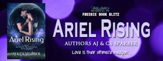 Ariel Rising    Title: Ariel Rising  Author: Aj & CS Sparber  Genre:YA Paranormal Romance  Cover Designer: Regina Wamba atMae I Design & Photography  Hosted by:Lady Amber's PR  Blurb:  My dreams were simple. College a career and lets see what happens from there. But things dont always go according to plan.  My name is Ari Worthington and Ive had a very eventful week. A life-changing week. The kind of week that would make the average person whimper.  It started when my ex-boyfriend Luke…