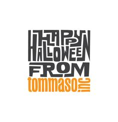 Tommaso Inc. Halloween Promotion by Origo Branding Company , via Behance  This promotional graphic piece reminds me of a maze. Using colours that are linked with Halloween, black for the Horror side of things and the orange representing a pumpkin. I like how a lot of white has been left around the main body of the design because it draws you in to what you should be looking at. It's a piece that forces you to work out what it says.....a lot of head turning going on.