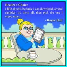 Ebooks. Rayne Hall about the pleasures and secrets of reading books. raynehall.com