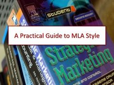 a-practical-guide-to-mla-style-1880986 by LeecyB75 via Slideshare