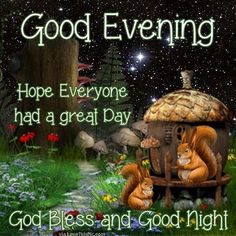 Good Evening Hope Everyone Had A Great Day God Bless goodnight good night…