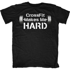 CrossFit Makes Me Hard T-Shirt http://www.uksportsoutdoors.com/product/reebok-r-crossfit-one-cush-3-0-running-shoes-men/