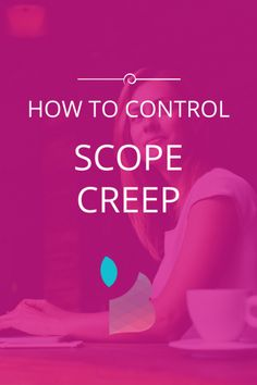 Scope Creep And How To Control it
