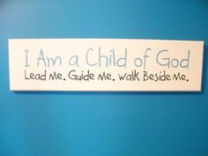 "Crafting and Creativity: ""I am a Child of God"" wall hanging"