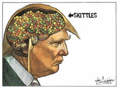 After his disgusting son's disgusting skittles comment, this can be the only true representation of the contents of his head.