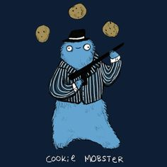 Cookie Mobster by Sophie Corrigan - Get Free Worldwide Shipping! This neat design is available on comfy T-shirt (including oversized shirts up to 6XL ladies fit and kids shirts), sweatshirts, hoodies, phone cases, and more. Free worldwide shipping available.