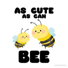 'As Cute As Can Bee - Bee Lovers' Sticker by oliveandmoon Bee Puns, Bee Quotes, Bee Drawing, Bee Painting, Crochet Bee, Bee Illustration, Honey Bee Hives, I Love Bees, Drawing Journal