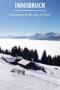TYROL A weekend in the Austrian Alps: by Marion Vicenta Payr Innsbruck, Alps, Vienna, Austria, Travel, Nice Asses, Viajes, Traveling, Tourism