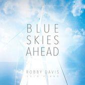 #REVIEW: Blue Skies Ahead del norteamericano Robby Davis es una maravillosa creación; de los mejores álbumes de piano de este año. --> http://rvwsna.co/291bmBa