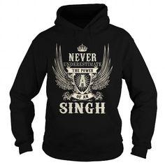 I Love SINGH SINGHYEAR SINGHBIRTHDAY SINGHHOODIE SINGHNAME SINGHHOODIES  TSHIRT FOR YOU T shirts