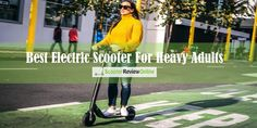 Let's get you familiar with the best electric scooter for heavy adults. Best Electric Scooter for Heavy Adults Comparison and Buying Guide. Best Electric Scooter, Stuff To Buy