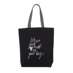 #canvas #tote #bag #klassdsign  #quote http://klassdsign.com/shop/canvas-bags/wear-your-heart-on-your-bag-black/