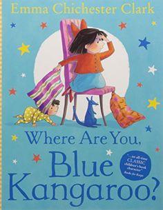 Where Are You, Blue Kangaroo? by Emma Chichester Clark https://www.amazon.co.uk/dp/0007109962/ref=cm_sw_r_pi_dp_x_B-BRybFNA7GW2