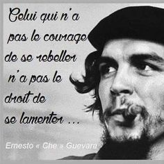 Texte à Méditer - Che Guevara Il a eu le courage. Einstein, Ernesto Che Guevara, Quote Citation, Mirrors Online, French Quotes, Positive Attitude, Positive Mind, True Stories, Sentences