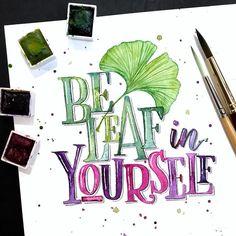 #Repost @mellie.zee ・・・ Beleaf in yourself  // : @prima_watercolor Tropicals palette #punny #beleaf #gingko #goodtype #50words #handmadefont #watercolorlettering #illustration #primawatercolor #primawatercolors #primawatercolorconfections #tropicals