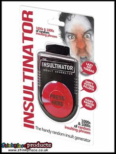 The Insultinator - Take name calling to a whole new level. This handy device randomly spews out thousands and thousands of different insulting phrases. Funny Office Jokes, Office Humour, Funny Gifts For Him, Joke Gifts, Insult Generator, Great Jokes, Name Calling, Work Colleague, Novelty Gifts