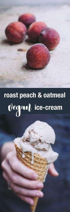 This vegan roast peach and oatmeal ice-cream combines the gorgeous sticky sweetness of ripe peach with creamy, vanilla oats - a heavenly match.