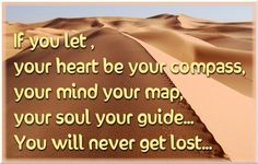 listen to your heart...