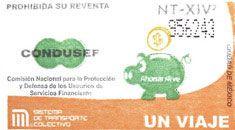 Para promover la Comisión Nacional para la Protección y Defensa de los Usuarios de Servicios Financieros, el Sistema de Transporte Colectivo emitió un tiraje especial de boletos, el 30 de noviembre.