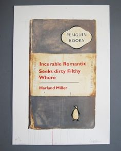 Incurable Romantic Seeks Dirty Filthy Whore HC2  | Harland Miller