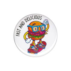Fast And Delicious Hamburger Skateboard Guy Button Badge Pin Cool Comic Cartoon