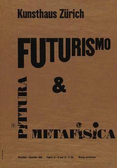 Futurismo Pittura Metafisica, Kunsthaus Zürich Exhibition Poster, Designed by Max Bill, 1950