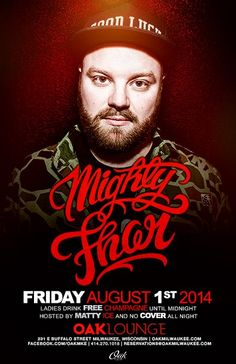 DJ Mighty Thor at Oak Lounge Milwaukee this Friday night August 1st