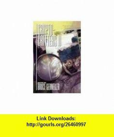 CRYPTO-CRITTERS Volume 2 (9781890096380) Bruce Gehweiler, C.J. Henderson, Graham Watkins , ISBN-10: 1890096385  , ISBN-13: 978-1890096380 ,  , tutorials , pdf , ebook , torrent , downloads , rapidshare , filesonic , hotfile , megaupload , fileserve Good Night, Ebooks, Pdf, Tutorials, Nighty Night, Have A Good Night, Teaching