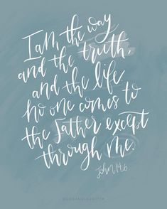 """Mallory Drew Paul on Instagram: """"// Jesus answered """"I am the way, and the truth, and the life. No one comes to the Father except through me."""" John 14:6"""" Christian Wallpaper, Speak Life, Daily Bread, No Way, Bible Verses, Laughter, Father, Peace, Quotes"""