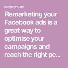 Remarketing your Facebook ads is a great way to optimise your campaigns and reach the right people. Find out how to increase ROI by more than 5 times.