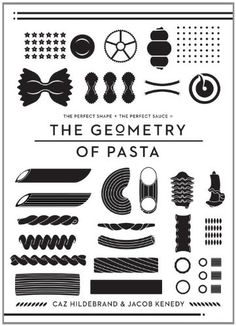 The Geometry of Pasta: Caz Hildebrand, Jacob Kenedy: 9781594744952: Amazon.com: Books