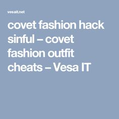 covet fashion hack sinful – covet fashion outfit cheats – Vesa IT