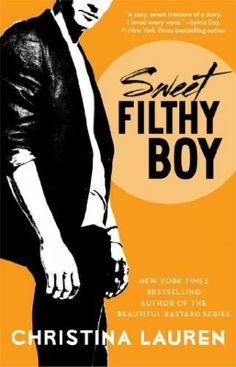 Sweet Filthy Boy by Christina Lauren ★★★★★ http://smutbookclub.com/books/sweet-filthy-boy-christina-lauren/