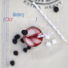 Blackberry Old-Fashioned #DIY #Cocktails