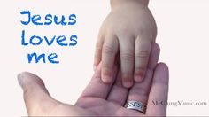 Jesus Loves Me ♥ Lullaby for Babies - YouTube
