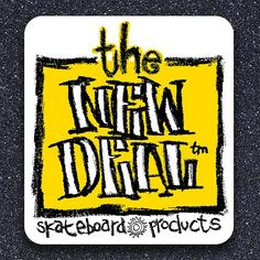 The New Deal - Skateboard Products #newdealskateboards #oldschool #skateboard #stickers