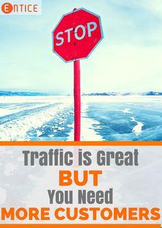 Forget Traffic, You Need More Customers: Inbound Marketing, Business Marketing, Content Marketing, Internet Marketing, Online Marketing, Social Media Marketing, Online Business, Digital Marketing, Marketing Strategies
