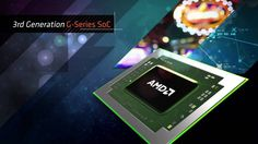 AMD announced 3rd Generation AMD Embedded G-Series SoCs
