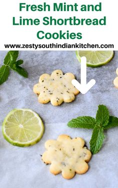 Delicious Fresh mint and Lime Shortbread Cookies made with fresh mint leaves and lime zest and lime juice and powdered sugar. Gooey Chocolate Chip Cookies, Chocolate Cookie Recipes, Cookie Desserts, Easy Desserts, Delicious Cookie Recipes, Best Cookie Recipes, Real Food Recipes, Sweet Recipes, Supper Recipes