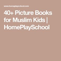 40+ Picture Books for Muslim Kids | HomePlaySchool