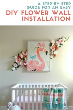 Easy, Step-By-Step DIY Flower Wall