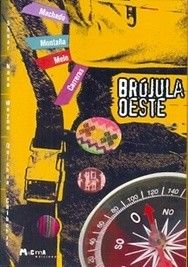 """Libros infantiles, colección """"Comunidades"""": Brújula Oeste - Germán Machado / Francisco Montaña - Encontrá este y más libros, en MUNDUS! http://www.mundusmusica.com.ar/libros/literatura/infantiles-juveniles/brujula-oeste-german-machado-francisco-montana-libro/  #LibrosInfantiles #LibrosParaNiños #LibrosParaChicos"""